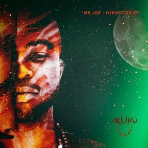 Mr Joe - Hypnotize (Original Mix)